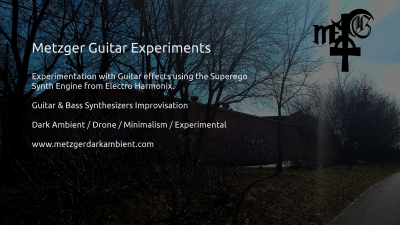 Metzger Guitar Experiments #8 Paranormal Mind Bending Revelations