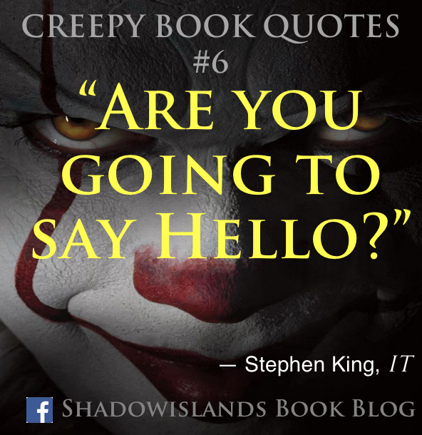 My creepy book quote collection
