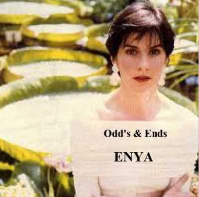Odds & Ends - Enya