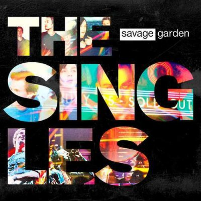 The Singles (2015) - Savage Garden