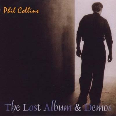 The Lost Album & Demos - Phil Collins