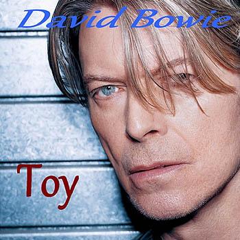 Toy (2001) - David Bowie