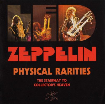 Physical Rarities (2003) - Led Zeppelin