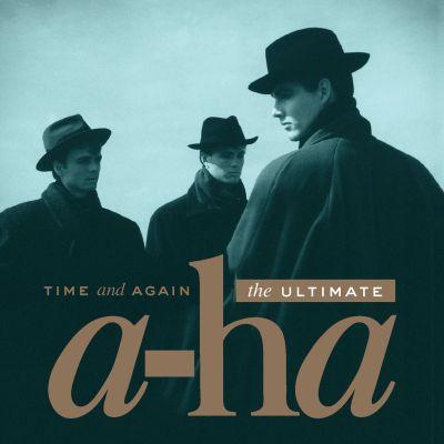 A-ha-Time And Again. The Ultimate A-ha