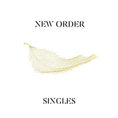 Singles (2005, Remastered 2016) - New Order