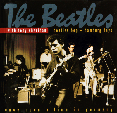 The Beatles With Tony Sheridan - Beatles Bop: Hamburg Days