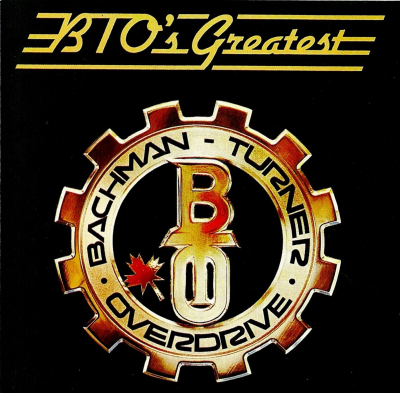 BTO's Greatest - Bachman-Turner Overdrive