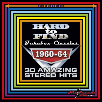 Hard To Find Jukebox Classics 1960-64: 30 Amazing Stereo Hits - Various Artists