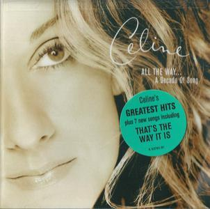 All The Way... A Decade Of Song (1999) - Celine Dion