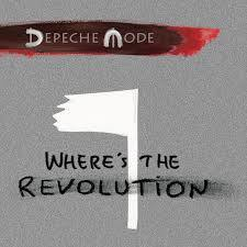Where's The Revolution EP (2017) - Depeche Mode