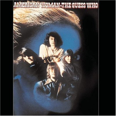 American Woman 1970 (30th Anniversary Edition) (2000) - Guess Who