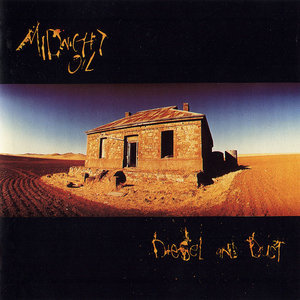 Diesel And Dust (1987) - Midnight Oil