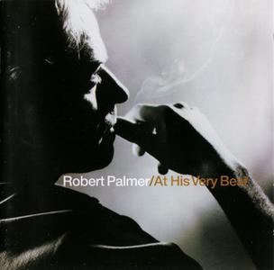 At His Very Best (2002) - Robert Palmer