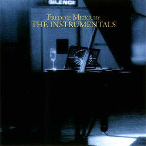 The Instrumentals - Freddie Mercury