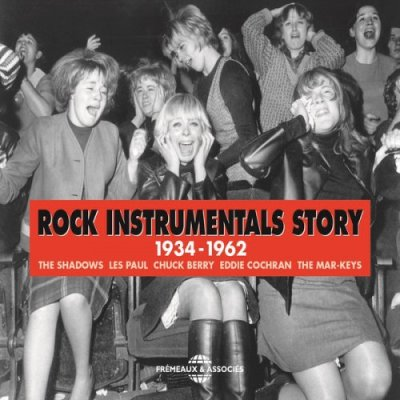 Rock Instrumentals Story 1934-1962 (2014) - Various Artists