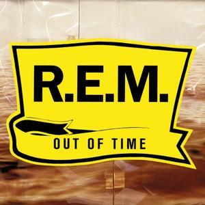 Out Of Time (1991) [25th Anniversary Edition 2016]
