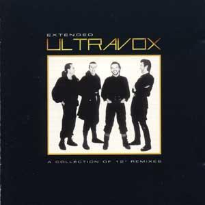 Extended: A Collection Of 12'' Remixes (1998) - Ultravox