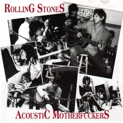 Acoustic Motherf**kers's (1994) - The Rolling Stones