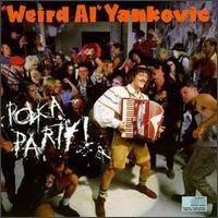 Polka Party! (1986) - Weird Al Yankovic