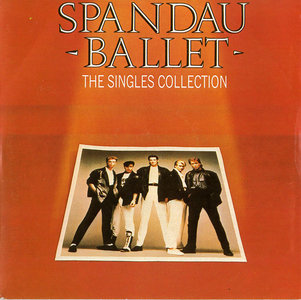 The Singles Collection (1985) - Spandau Ballet