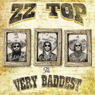 The Very Baddest (2014) - ZZ Top
