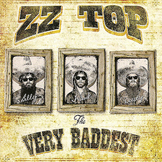 The Very Baddest (2014) - ZZ Top