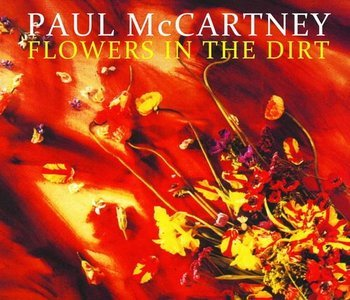 Flowers In The Dirt The Ultimate Archive Collection (2015) - Paul McCartney