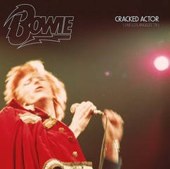 Cracked Actor (Live Los Angeles '74) (2017) - David Bowie