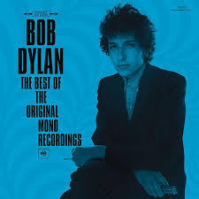 The Very Best Of The Original Mono Recordings (2010) - Bob Dylan