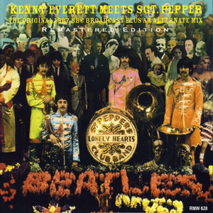 Kenny Everett Meets Sgt. Pepper (2011) - The Beatles