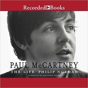 Philip Norman The Life (Audio Book) - Paul McCartney