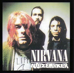 Noizemaker (2003) - Nirvana