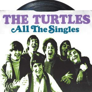 All The Singles - The Turtles
