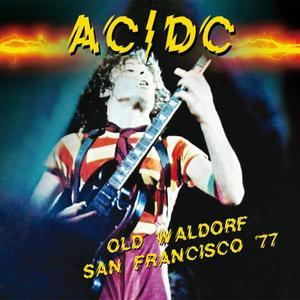 Old Waldorf San Francisco 77 - AC/DC