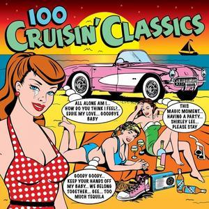 100 Cruisin' Classics - Various Artists
