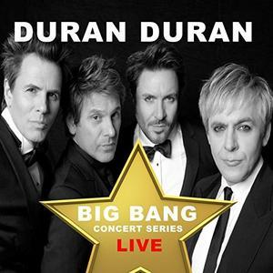 Big Bang Concert Series (Live) (2017) - Duran Duran
