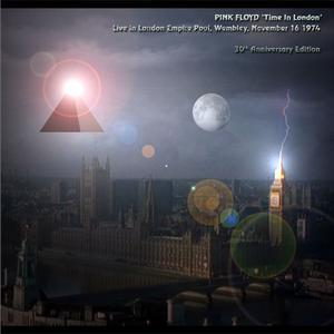 Time In London (2004) {Live Dark Side Of The Moon 1974} - Pink Floyd