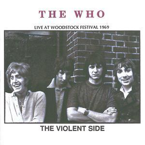 The Violent Side, Live At Woodstock 1969 (2CD) (1994) - The Who