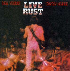 Live Rust (1979) - Neil Young & Crazy Horse