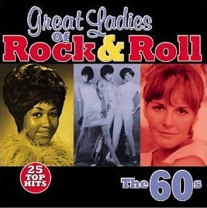 Great Ladies Of Rock & Roll - The 60s (2002) - Various Artists