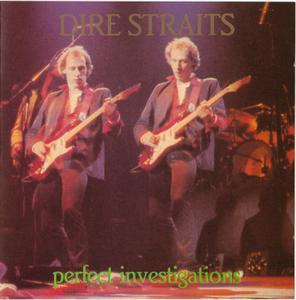 Perfect Investigations (1991) - Dire Straits