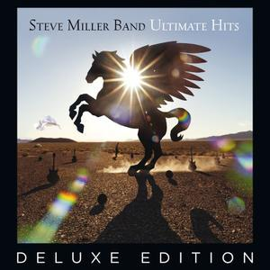 Ultimate Hits (Deluxe Edition) (2017) - Steve Miller Band