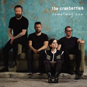 Something Else (2017) - The Cranberries
