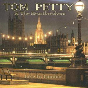 Live In London 1980 - Tom Petty & The Heartbreakers