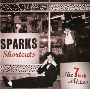 Shortcuts The 7 Inch Mixes [1979-1984] (2012) - Sparks