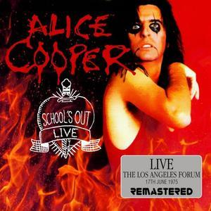 Schools Out Live The L.A. Forum, 17th June 1975 (2017) -Alice Cooper