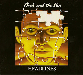 Headlines (1982) Expanded Remastered 2012 - Flash And The Pan