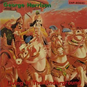 Living In The Underground (1993) {Zapple} - George Harrison