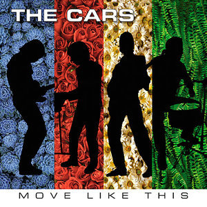 Move Like This - Deluxe  Edition (2011) - The Cars