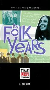 The Folk Years (2003) {TimeLife 3CD Set}1957-1969 - Various Artists